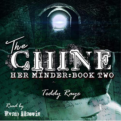 The Chine: Her Minder : Book Two audiobook cover art