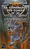 La Compagnie des Glaces, Nouvelle époque , tome 9 - Les Forbans du nord