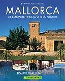 Mallorca, Die schönsten Fincas und Landhotels