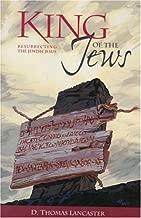 King of the Jews: Resurrecting the Jewish Jesus