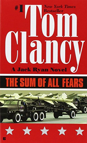 The Sum of All Fears (A Jack Ryan Novel)の詳細を見る