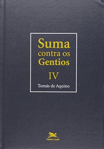 Suma contra os gentios - Vol. IV: Volume IV: 4