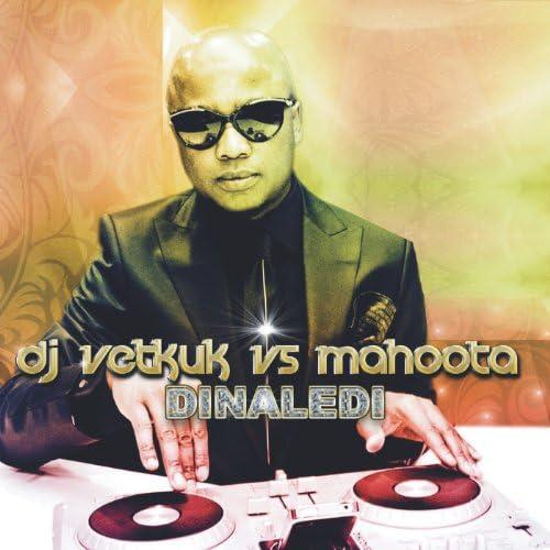 DJ Vetkuk & Mahoota