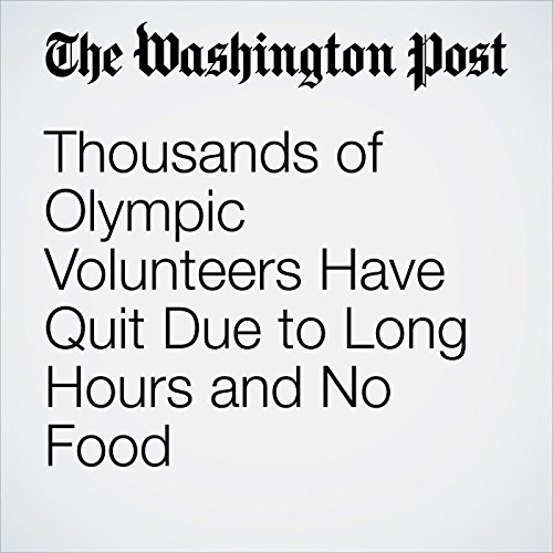 Thousands of Olympic Volunteers Have Quit Due to Long Hours and No Food cover art