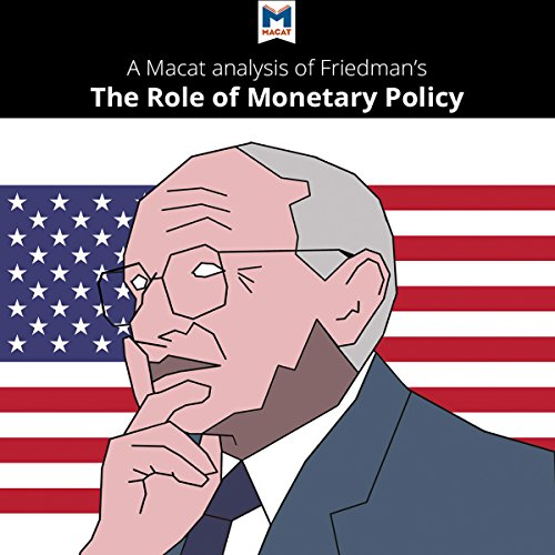 A Macat Analysis of Milton Friedman's The Role of Monetary Policy audiobook cover art