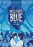 Rapp, A: Decelerate Blue