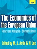 The Economics of the European Union: Policy and Analysis