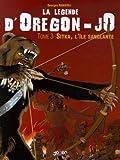 La légende d'Oregon-JO, Tome 3 - Sitka, l'île sanglante