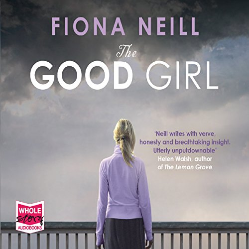 The Good Girl                   By:                                                                                                                                 Fiona Neill                               Narrated by:                                                                                                                                 Antonia Beamish,                                                                                        Aysha Kala                      Length: 13 hrs and 6 mins     Not rated yet     Overall 0.0