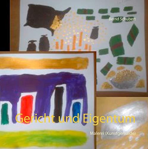 Gericht und Eigentum: Malerei (Kunstgemälde)