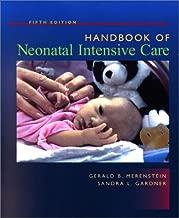 Handbook of Neonatal Intensive Care (Merenstein & Gardner's Handbook of Neonatal Intensive Care)