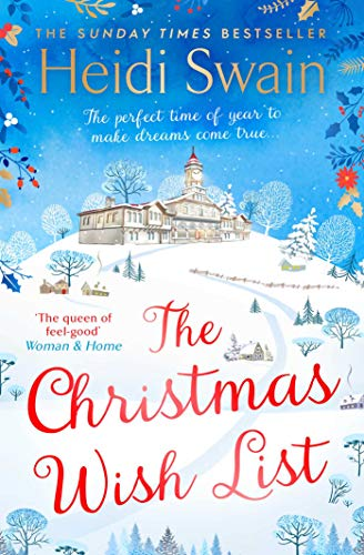 The Christmas Wish List: The perfect feel-good festive read to settle down with this winter