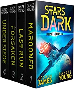 Stars Dark Box Set: Books 1-4: Marooned, Last Run, Forsaken, Under Siege by [Joshua James, Daniel Young]