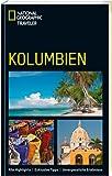 NATIONAL GEOGRAPHIC Traveler Kolumbien - Christopher P. Baker