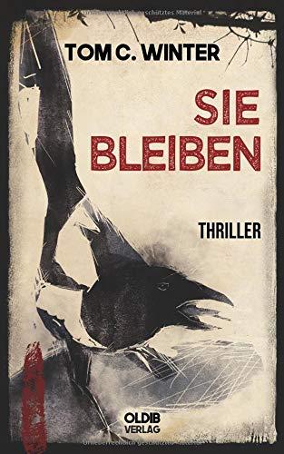 SIE BLEIBEN: Thriller