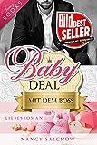 Baby-Deal mit dem Boss: Liebesroman