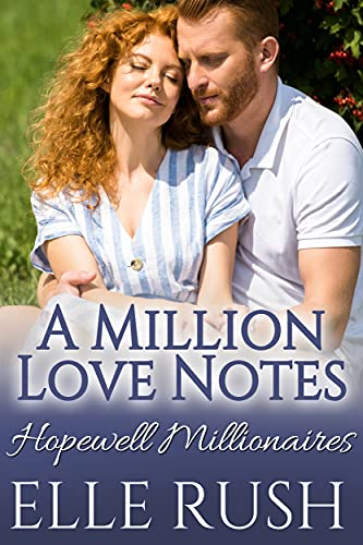 A Million Love Notes: A Hopewell Millionaires Sweet Romance (English Edition)
