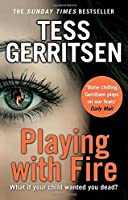Playing with Fire by Tess Gerritsen(2013-12)