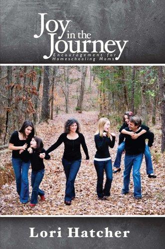 Joy in the Journey - Encouragement for Homeschooling Moms