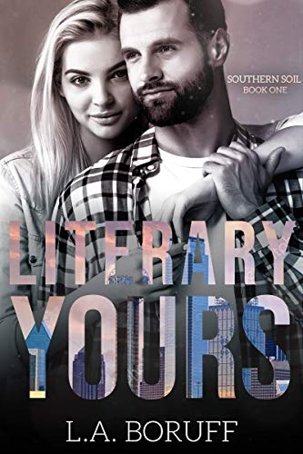 Literary Yours (Southern Soil Book 1)