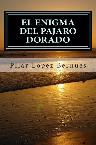 EL ENIGMA DEL PAJARO DORADO (Maquinaciones de Mr. Burch, vol.2): (Maquinaciones de Mr. Burch, vol.2): Volume 2