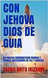 CON JEHOVA DIOS DE GUIA: 24 PRECIOS DEMOCRATICOS POEMAS Y POESIAS MOTIVADORES DE PAZ Y AMISTAD