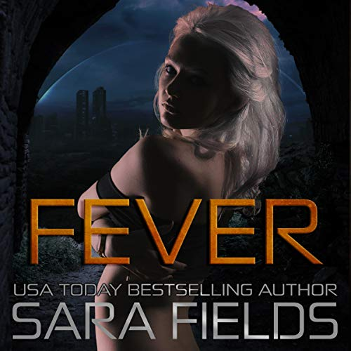 Fever Audiobook By Sara Fields cover art