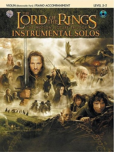 The Lord of the Rings Instrumental Solos (for Strings): Violin (with Piano Acc.), Book & CD: The Motion Picture Trilogy (incl. CD)