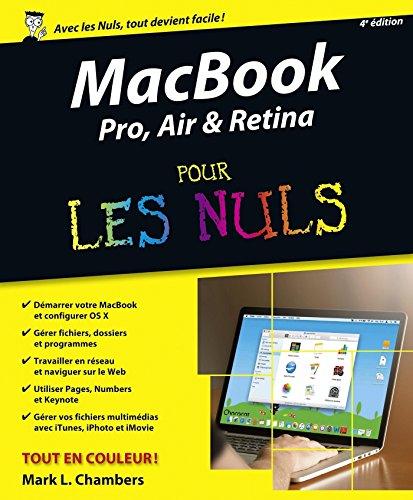 MacBook Pro, Air & Retina pour les Nuls, 4e édition (French Edition)