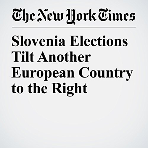 Slovenia Elections Tilt Another European Country to the Right copertina