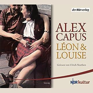 Léon und Louise                   De :                                                                                                                                 Alex Capus                               Lu par :                                                                                                                                 Ulrich Noethen                      Durée : 6 h et 34 min     Pas de notations     Global 0,0