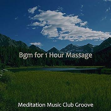 Bgm for 1 Hour Massage