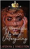 My Story Unhidden, My Story Unforgiving (English Edition)
