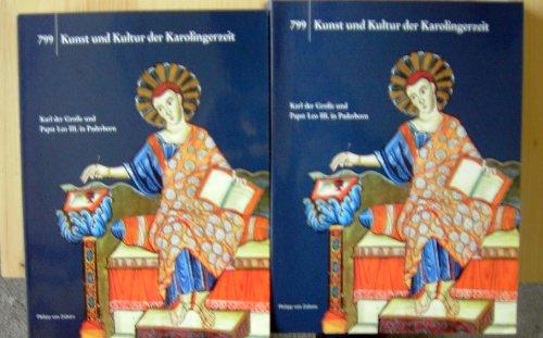799, Kunst und Kultur der Karolingerzeit, 2 Bde., Museumsausgabe