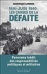 Mai-juin 1940 : les causes de la défaite par Lormier
