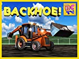 Learn About Backhoes - Construction Vehicles for Children