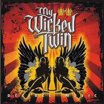 My Wicked Twin
