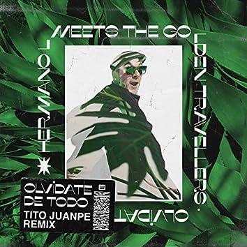 Olvídate de Todo (Tito Juanpe Remix)