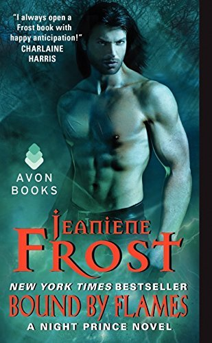 [Bound by Flames: A Night Prince Novel] [Jeaniene Frost] [January, 2015]