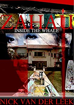 ZAHAU: Inside the Whale (Red Rope Book 2) by [Nick van der Leek]