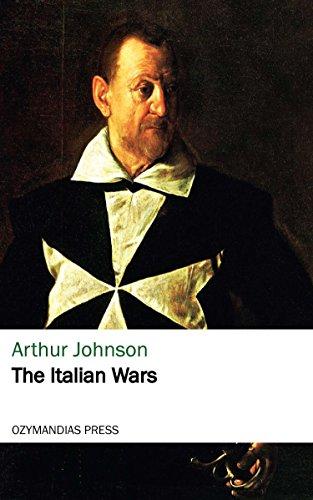 The Italian Wars (English Edition)