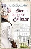 Sterne über der Alster (Alsterufer-Saga): Roman