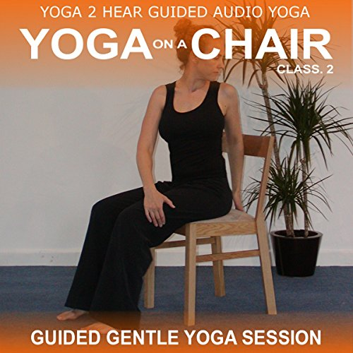Yoga on a Chair Class 2 audiobook cover art