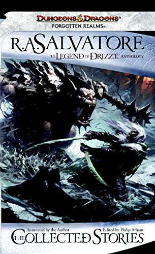 Forgotten Realms: The Legend of Drizzt Anthology: The Collected Stories