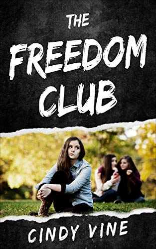 Book: The Freedom Club by Cindy Vine