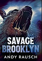 Savage Brooklyn: Premium Hardcover Edition