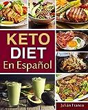 Keto Diet En Español: Keto Diet Cookbook for Quick & Easy Keto recipes (ketogenic recipes)