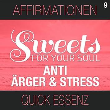 Affirmationen Anti Ärger & Stress Quick Essenz