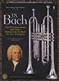 Johann Sebastian Bach: Two-Part Inventions for Two Trumpets: Book/2-CD Pack (Music Minus One)