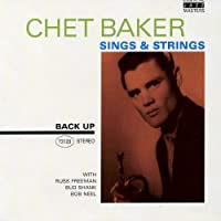 Sings and Strings by Chet Baker (2007-12-15)